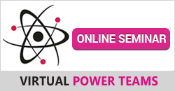 Virtual Power Teams - Online Seminar